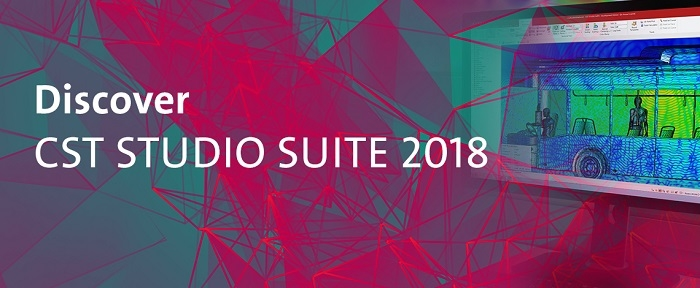 CST STUDIO SUITE 2018 is Available Now