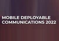 Mobile Deployable Communications 2022