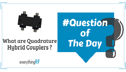 What are Quadrature Hybrids? - everything RF